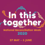 In this together - National Reconciliation Week 2020