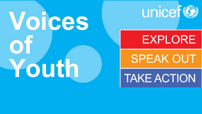 Unicef Voices of Youth - Explore - speak out - take action